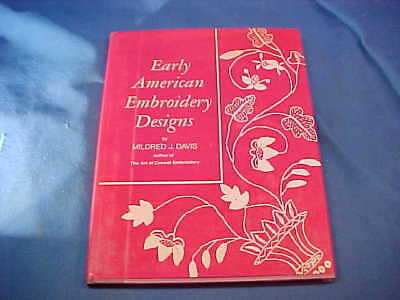 EARLY AMERICAN EMBROIDERY DESIGNS Hard Cover BOOK