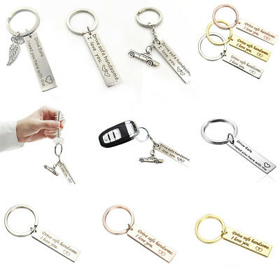 Drive Safe I Need You Here With Me DIY Stainless Steel Unisex Keyring Keychain