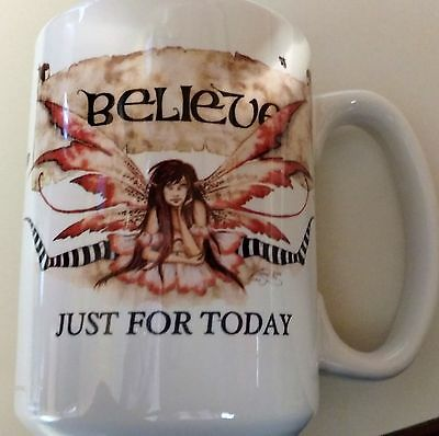 "AMY BROWN FAIRY Large Mug ""BELIEVE"" ,,,JUST FOR TODAY   NA AA"
