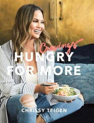 Cravings: Hungry for More by Chrissy Teigen 9780718187989 (Hardback, 2018)