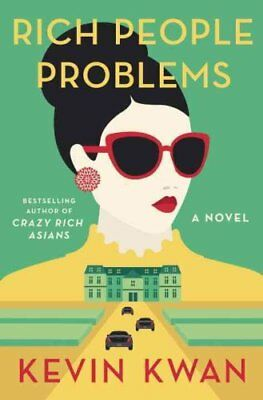 Rich People Problems by Kevin Kwan (Paperback, 2017)