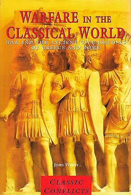 Military History: Warfare in the Classical World Ancient Greece Civilization