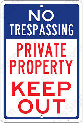 No Trespassing Private Property Keep Out Aluminum 8x12 Metal Sign USA Red Wht Bl