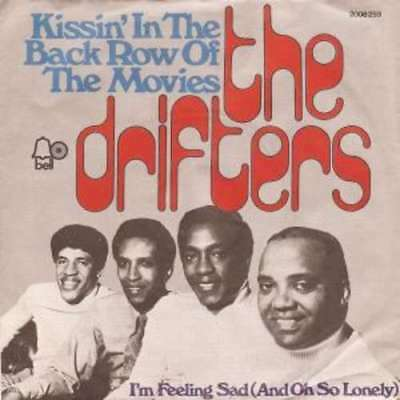 "The Drifters - Kissin' In The Back Row Of The Mov 7"" Vinyl Schallplatte - 35552"