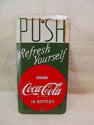 Old Coca-Cola Refresh Yourself Coke Soda Metal Advertising Door Push Sign