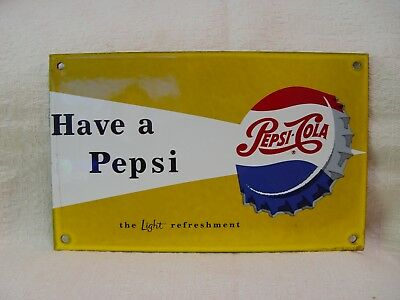 "Vintage 5"" by 8"" Have A Pepsi Porcelain Pepsi-Cola Soda Advertising Sign"