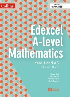 Edexcel A-level Mathematics Student Book Year 1 and AS (Collins Edexcel...