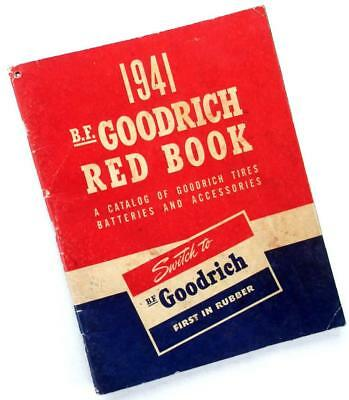 1941 B.F. GOODRICH RED BOOK Catalog—Tires Batteries Accessories Sporting Goods