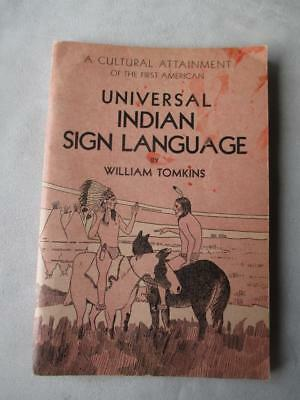 Universal Indian Sign Language - William Tomkins - 1931 Edition