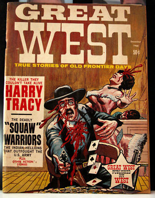 GREAT WEST: True Stories of Old Frontier Days December 1968 Magazine Issue