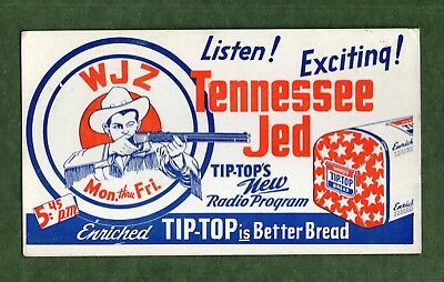 """TIP-TOP BREAD Ink Blotter - 4""""x7"""", Tennessee Jed, 1940's Radio Western, Exc Cond"""