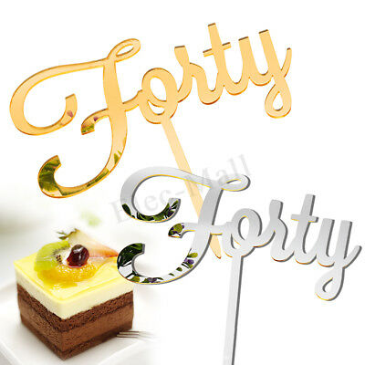 Forty Birthday 40th Birthday Acrylic Cake Topper Gold & Silver Party Decoration