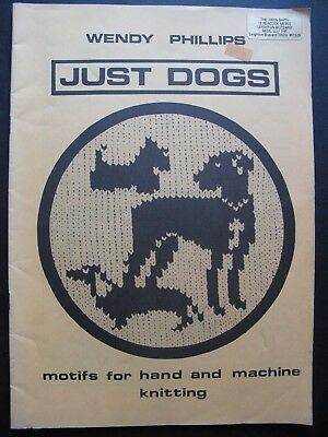 JUST DOGS motifs for hand and machine knitting by WENDY PHILLIPS