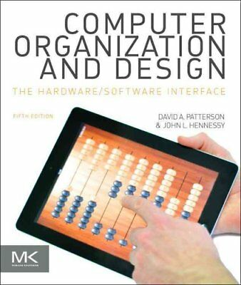 Computer Organization and Design MIPS Edition The Hardware/Soft... 9780124077263