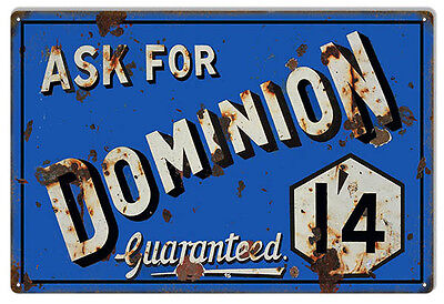 "Vintage Dominion Guaranteed Sign. 12""x18"""