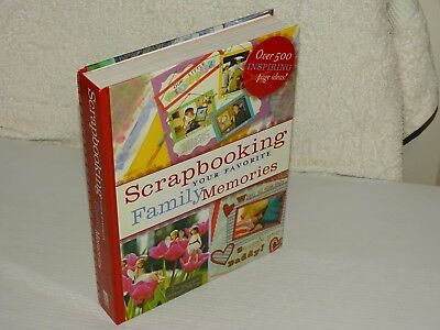 Scrapbooking *  Your Favorite Family Memories * Large Hb Book Over 500 Pages Vgc