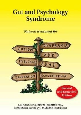 Gut and Psychology Syndrome Natural Treatment for Autism, Dyspr... 9780954852023