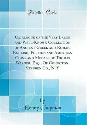 Catalogue of the Very Large and Well-Known Collection of Ancient Greek and Roman