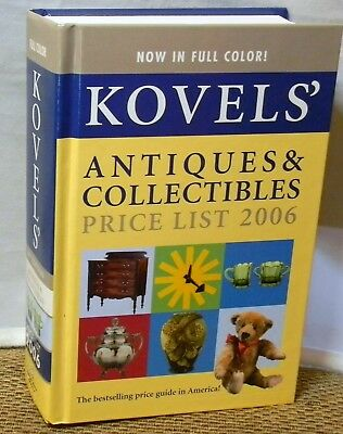 Kovels' Antiques & Collectibles Price List 2006 Hardcover Book