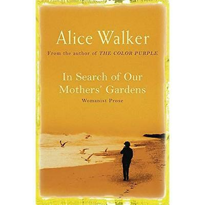 In Search of Our Mother's Gardens - Paperback NEW Walker, Alice 2005-10-20