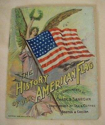 """1898~Chase & Sanborn~""""the History Of Our American Flag""""~Rare Advertising Booklet"""