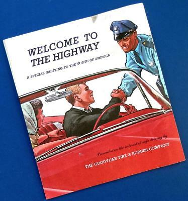 1963± WELCOME to the HIGHWAY Goodyear Tire Teenage Drivers Ed Booklet