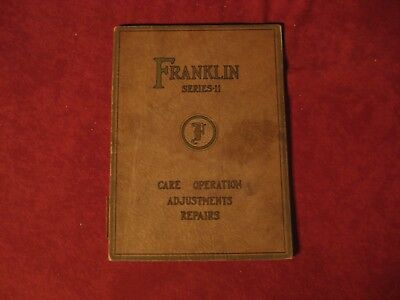 1926? Franklin Series 11 Owner's Operator's manual Book Booklet Guide Old