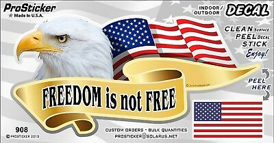 ProSticker 908V (One) American Flag Freedom is Not Free Eagle Decal Sticker