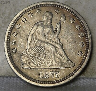 1875 Liberty Seated Quarter XF *Free S/H After 1st Item*