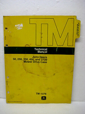 John Deere Manual for Mower Drive Case 50 250 350 450 3700  -- TM1076