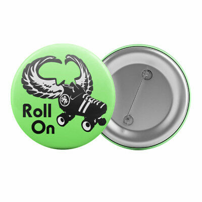 "Roll On Roller Derby Badge Button Pin 1.25"" 32mm Roller Skating"