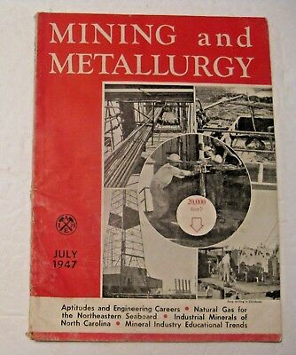 Vintage 1947 Mining & Metallurgy Magazine ~ Very Cool Reading & Advertisements ~