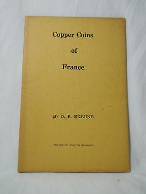 Copper Coins Of France By O P Eklund Reprinted 1962 From The Numismatist