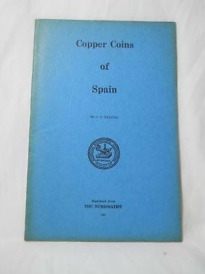 Copper Coins Of Spain By O P Eklund Reprinted 1962 From The Numismatist