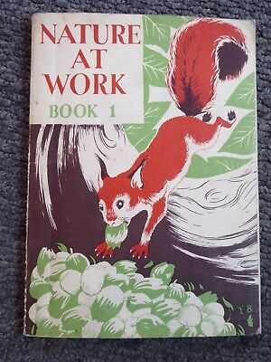 Vintage School Book NATURE AT WORK Book 1 primary Series by E M Stephenson