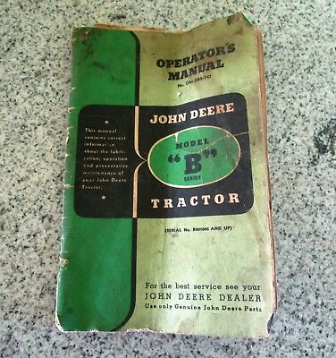 Vintage Original John Deere Model B Series Tractors  Operators Manual OM-RB2-747