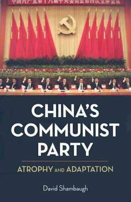 China's Communist Party Atrophy and Adaptation by David Shambaugh 9780520260078