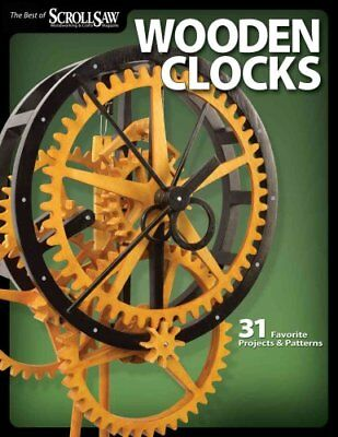 Wooden Clocks by Scroll Saw Woodworking & Crafts Magazine 9781565234277