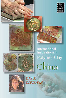 International Inspirations in Polymer Clay - China by Dayle Doroshow - Art DVD