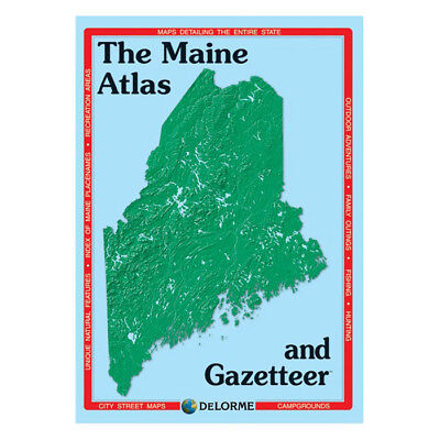 Delorme Maine Topographical Road Atlas & Gazetteer