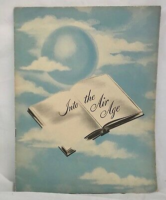 Into the Air Age 1944 Illustrated Booklet Education American Airlines