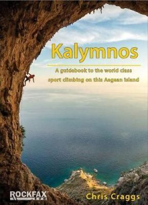 Kalymnos A guidebook to the world class sport climbing on this ... 9781873341384