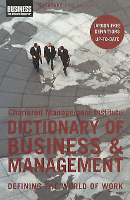 (Good)-The Chartered Management Institute Dictionary of Business and Management:
