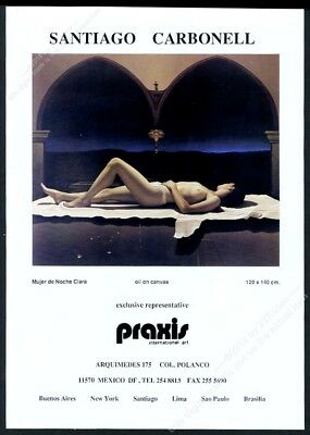 1993 Sanitago Carbonell topless woman painting Praxis gallery vintage print ad