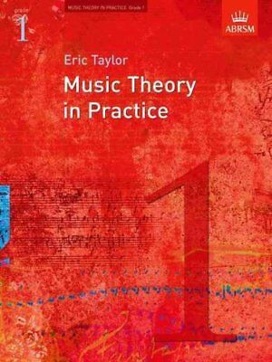 Music Theory in Practice, Grade 1 by Eric Taylor 9781860969423