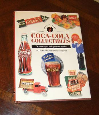 Identifying Coca-Cola Collectibles~Randy Schaeffer & Bill Bateman (1996) hb w/dj