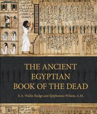The Ancient Egyptian Book of the Dead Prayers, Incantations, an... 9780785836261