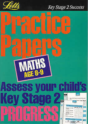 Key Stage 2 Practice Papers Mathematics: Age 8-9 by Letts Educational...
