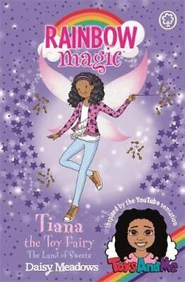 Tiana the Toy Fairy: The Land of Sweets: Toys AndMe Special Edition 2 by...