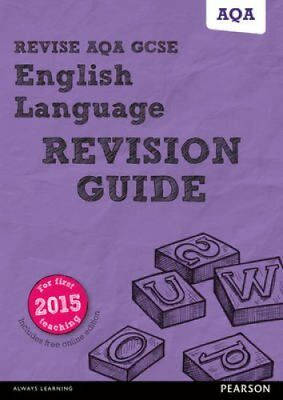 Revise AQA GCSE English Language Revision Guide (with free onli... 9781447988052